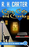 Cars, Cats and Crooks