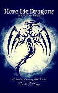 Here Lie Dragons