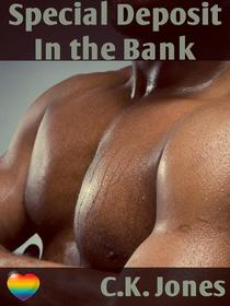 A Special Deposit in the Bank
