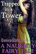 Trapped in a Tower: A Naughty Fairy Tale