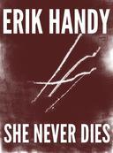She Never Dies