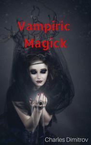 Vampiric Magick