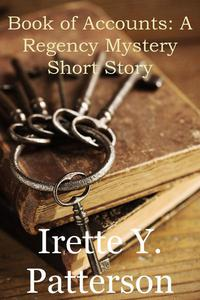 Book of Accounts: A Regency Mystery Short Story