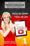 Aprender Alemão - Textos Paralelos | Fácil de ouvir - Fácil de ler | CURSO DE ÁUDIO DE ALEMÃO N.º 1