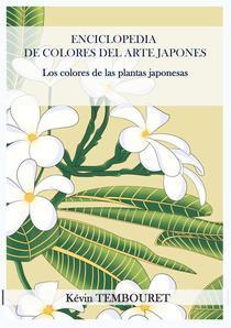 Enciclopedia de Colores del Arte Japonés - Los colores de las plantas japonesas