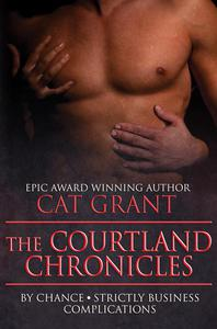 Courtland Chronicles, Books 1 - 3