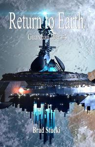 Return to Earth Guardian War #4