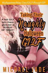 Taking their Naughty Halloween GILF