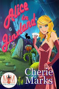 Alice in Jinxland: Magic and Mayhem Universe