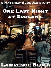 One Last Night at Grogans's