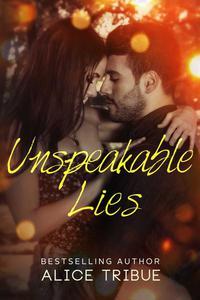 Unspeakable Lies