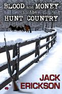 Blood and Money in the Hunt Country