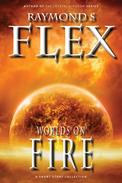Worlds On Fire: A Short Story Collection