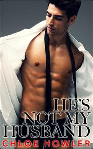 He's Not My Husband... #4 (Cuckold Hotwife Husband Erotica)