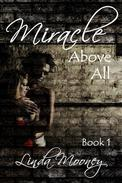 Miracle Above All