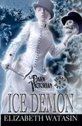 Ice Demon: A Dark Victorian Penny Dread