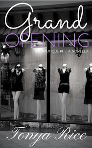 Grand Opening: A Novella