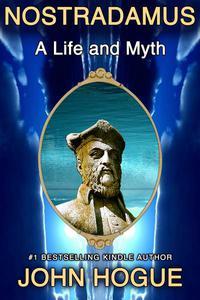 Nostradamus: A Life and Myth