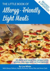 Light Meals: 22 Dairy and Meat Free Recipes with Gluten, Soy, Egg and Nut Free Options