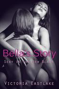 Bella's Story: Sex is the New Black