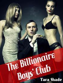 The Billionaire Boys' Club (Billionaire BBW Erotic Romance)