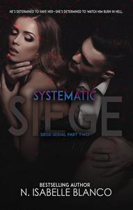 Systematic Siege #2