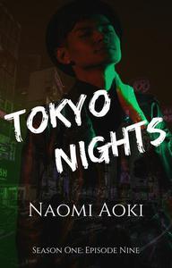 Tokyo Nights: Episode Nine