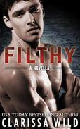 Filthy - #3, Fierce Series (New Adult Romance)