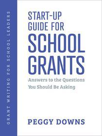 Start-Up Guide for School Grants