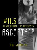 Ascertain: a Space Pirates bonus story