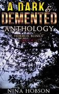 A Dark & Demented Anthology: Horror Blinks (Vol 4)
