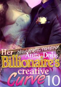 Her Billionaire's Creative Curve #10 (bbw Erotic Romance)