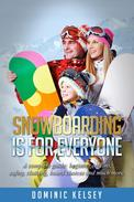 Snowboarding Is For Everyone
