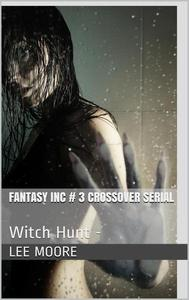 Fantasy Inc. #3 - Witch Hunt