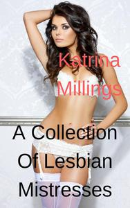 A Collection of Lesbian Mistresses