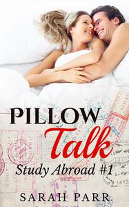 Pillow Talk (Contemporary Erotic Romance)