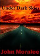 Under Dark Skies