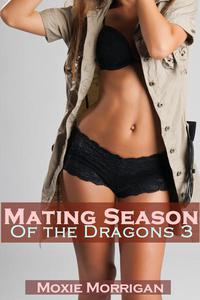 Mating Season of the Dragons 3