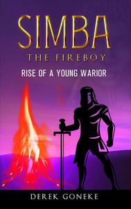 Simba The Fireboy: The Rise of a Young Warrior