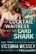 The Cocktail Waitress and the Card Shark