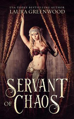 Servant of Chaos Laura Greenwood Forgotten Gods Egyptian Mythology