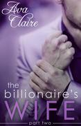The Billionaire's Wife (Part Two)