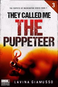 They Called Me the Puppeteer 3