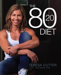 The 80/20 Diet: Healthy Chef