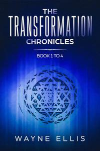 The Transformation Chronicles Books One to Four
