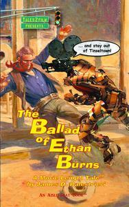 The Ballad of Ethan Burns