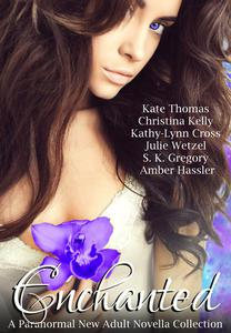 Enchanted (A Paranormal New Adult Novella Collection)