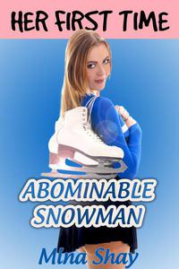 Her First Time: Abominable Snowman