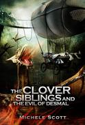 The Clover Siblings and The Evil of Desmal