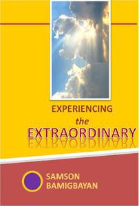 Experiencing the Extraordinary